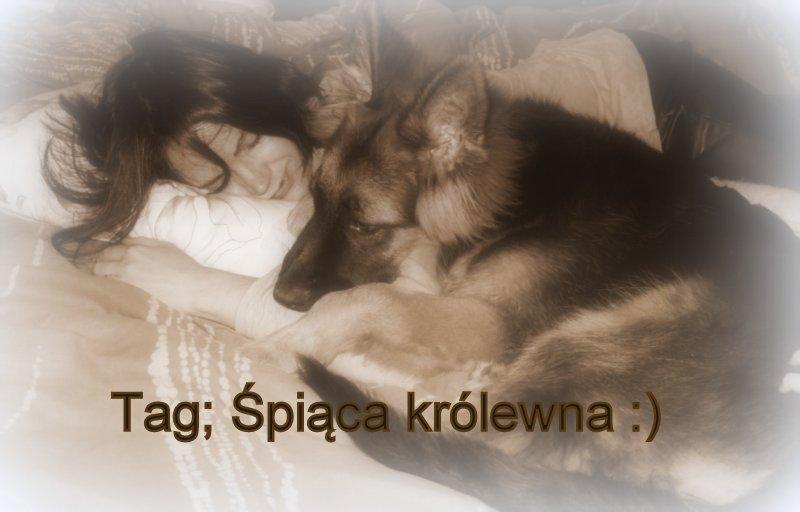 Tag; Śpiąca królewna :)