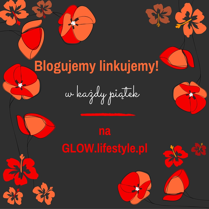 linkowe party na glowlifestyle