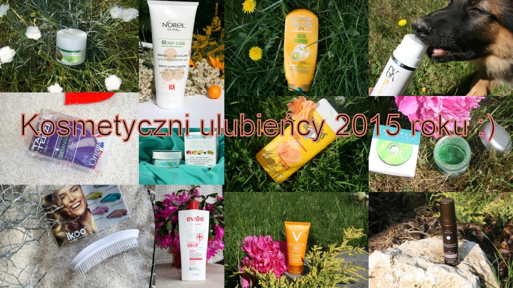 kosmetyczni ulubieńcy 2015